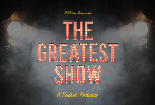 The Greatest Show: A Pandemic Production